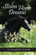 Stolen Horse Dreams