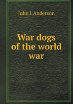 War Dogs of the World War