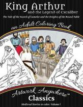 King Arthur and the Legend of Excalibur Adult Coloring Book