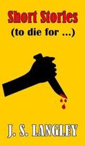 Short Stories (To die for)