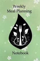 Weekly Meal Planning Notebook: Meal Planner Journal for Planning Breakfast Lunch Supper With Shopping List Guide and Favorite Recipe Page Food Organi