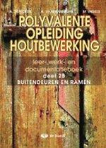 Polyvalente opleiding houtbewerking 2B - leerwerkboek