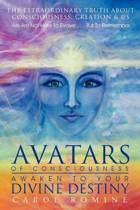 Avatars of Consciousness Awaken to Your Divine Destiny