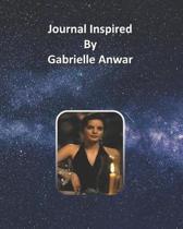 Journal Inspired by Gabrielle Anwar