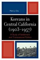 Koreans in Central California (1903-1957)