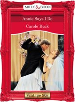 Annie Says I Do (Mills & Boon Vintage Desire)