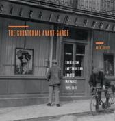 The Curatorial Avant-Garde