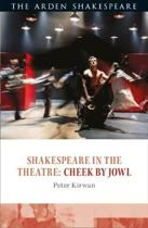Shakespeare in the Theatre: Cheek by Jowl