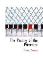 The Passing of the Precentor