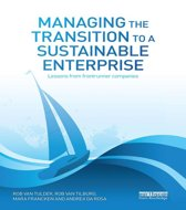 Managing the Transition to a Sustainable Enterprise