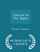 Journal in the Night - Scholar's Choice Edition