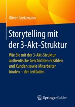 Storytelling mit der 3-Akt-Struktur