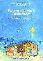 Komm mit nach Bethlehem