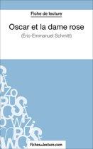 Boek cover Oscar et la dame rose dEric-Emmanuel Schmitt (Fiche de lecture) van Fichesdelecture.Com