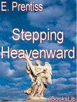 Stepping Heavenward