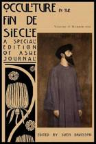 Occulture in the Fin de Siecle (Ashe Journal 4.1)