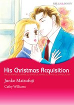 HIS CHRISTMAS ACQUISITION (Mills & Boon Comics)