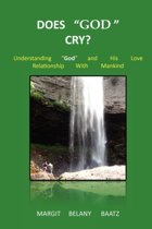 Does God Cry?
