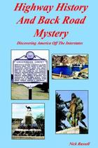 Highway History and Back Road Mystery