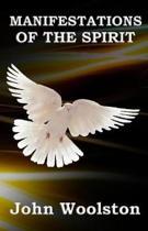 Manifestations Of the Spirit