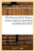 Des Finances de la France, Avant Et Apr s La R volution de Juillet
