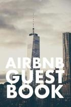 Airbnb Guest Book: Guest Reviews for Airbnb, Homeaway, Bookings, Hotels, Cafe, B&b, Motel - Feedback & Reviews from Guests, 100 Page. Gre