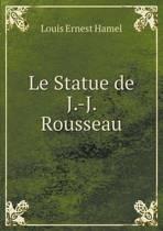 Le Statue de J.-J. Rousseau