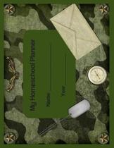 My Homeschool Planner: Camo Military Flexible Interactive Homeschooling Lesson Plan Curriculum Organizer Book for One Student