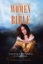 One Hundred Named Women of the Bible