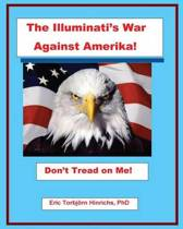 The Illuminati's War Against Amerika