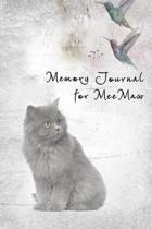 Memory Journal for Meemaw: A Guided Journal for Keeping Treasured Memories.