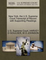 New York, the U.S. Supreme Court Transcript of Record with Supporting Pleadings