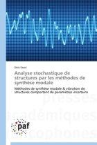 Analyse Stochastique de Structures Par Les M�thodes de Synth�se Modale