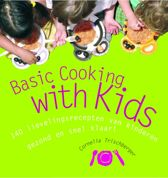 Basic Cooking With Kids!