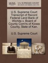 U.S. Supreme Court Transcript of Record Federal Land Bank of Wichita V. Board of County Com'rs of Kiowa County, State of Kan.