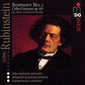 Anton Rubinstein: Symphony No. 2; Cello-Concerto, Op. 63; Other Orchestral Works