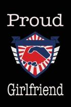 Proud Girlfriend: Union Jobs Family Lined Notebook Journal