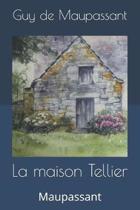 La maison Tellier: Maupassant