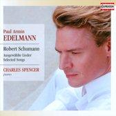 Edelmann Sings Schumann Selected Songs