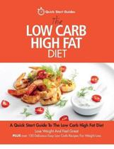 The Low Carb High Fat Diet
