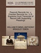 Peacock Records Inc. V. Checker Records Inc. U.S. Supreme Court Transcript of Record with Supporting Pleadings