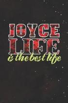 Joyce Life Is The Best Life