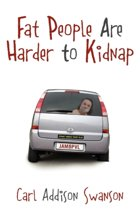 Fat People Are Harder to Kidnap