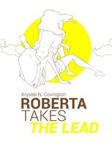 Roberta Takes the Lead - E Book