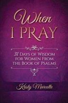 When I Pray