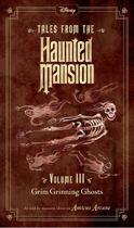 Tales From The Haunted Mansion, Volume Iii