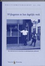Politiewetenschap 46 - Wijkagenten en hun dagelijks werk