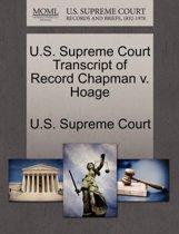 U.S. Supreme Court Transcript of Record Chapman V. Hoage