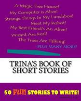Trina's Book of Short Stories