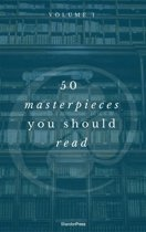50 Masterpieces you have to read before you die Vol: 1 (ShandonPress)